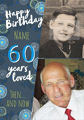 60 Years Loved Male Multi Photo Card