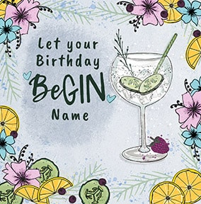 Let Your Birthday Be-Gin Personalised Card