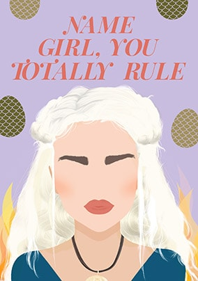 Girl You Totally Rule Personalised Card