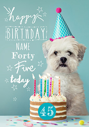 Forty Five Today Personalised Birthday Card