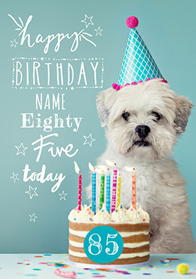 Eighty Five Today Personalised Birthday Card