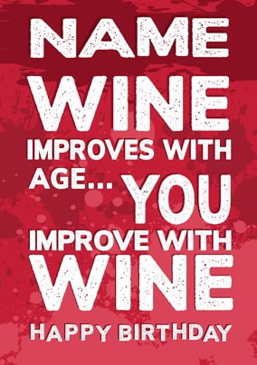 Improve With Wine Personalised Birthday Card