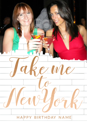 Take Me To New York Photo Greeting Card