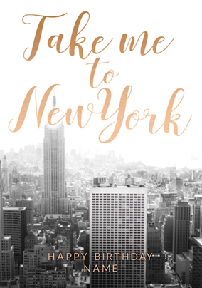 Take Me To New York Birthday Card Shortlist This
