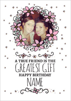 Rhapsody - Birthday Card A True Friend is the Greatest Gift