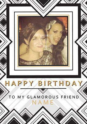Glam Squad - Birthday Card Glamorous Friend Photo Upload