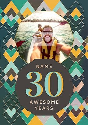 30 Awesome Years Male Photo Card