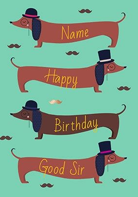 Happy Birthday Good Sir Personalised Card