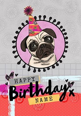 Happy Birthday Pugtastic Personalised Card