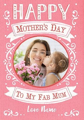 Fab Mum photo upload Mother's Day Card