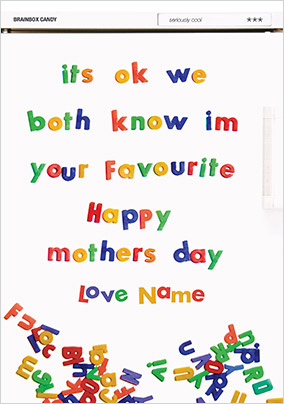 I'm Your Favourite - Mother's Day card