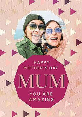Amazing Mum Photo Mother's Day Card