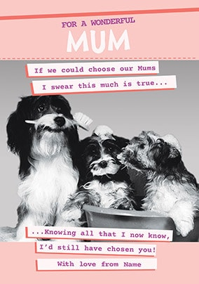 I would always choose you Mum personalised Card