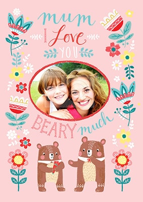 Love You Beary Much Photo Mother's Day Card