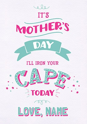 Iron Your Cape Personalised Mother's Day Card