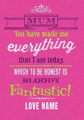 Bloody Fantastic Personalised Mother's Day Card