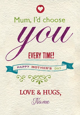 I'd Choose You Personalised Mother's Day Card