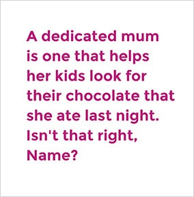 A Dedicated Mum Personalised Card