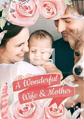 A Wonderful Wife & Mother Photo Card