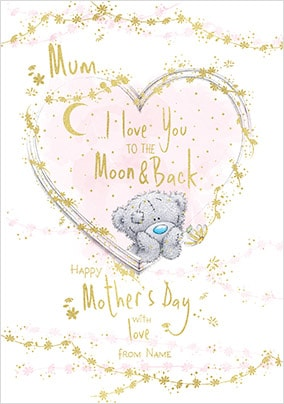 Mum - To The Moon & Back Personalised Card