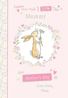 Guess how much I Love you Mummy personalised Mother's Day Card