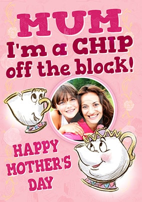 Chip and Mrs Potts Photo Mother's Day Card