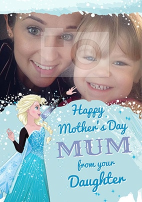 Elsa Mother's Day Photo Card from your Daughter