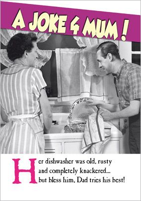 Emotional Rescue - Mother's Day card Old Dishwasher