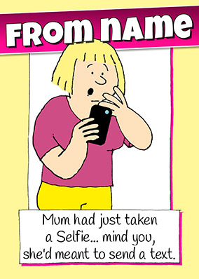Selfie Mother's Day Card - Emotional Rescue