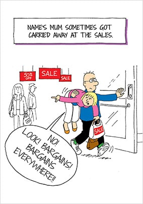 Carried Away At The Sales Personalised Card