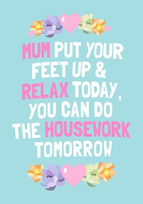 Mum - Housework Tomorrow Personalised Card
