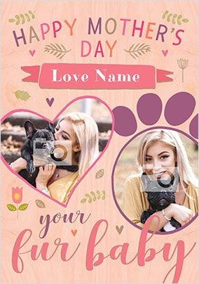 Fur Baby Mother's Day Photo Card