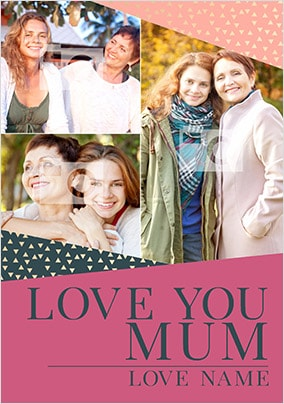 Love You Mum Three Photo Card