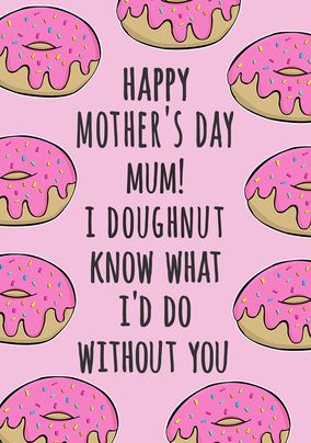 Doughnut Know Personalised Mother's Day Card