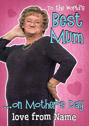 Mrs Brown's Boys Mother's Day Card - World's Best Mum