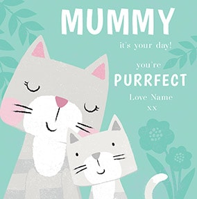 Mummy Youre Purrfect Personalised Card