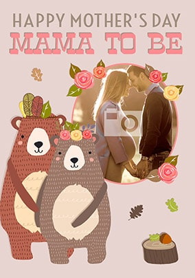 Mama To Be Photo Mother's Day Card