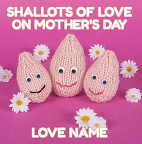 Knit & Purl - Mother's Day Card Shallots of Love