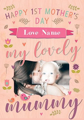 First Mother's Day My Lovely Mummy Photo Card