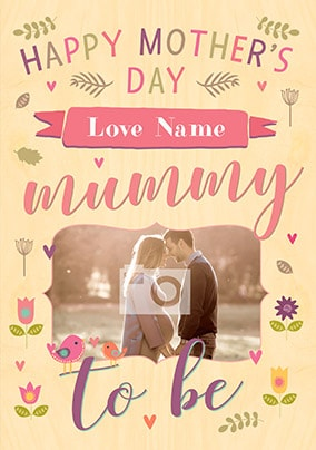 Happy Mother's Day Mummy To Be Photo Card