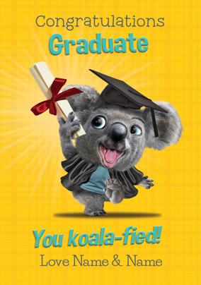 Graduate - You Koala-fied Personalised Card