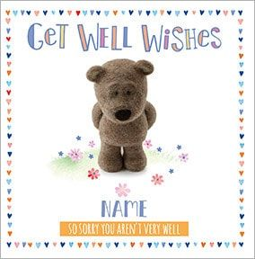 Barley Bear - Get Well Wishes Personalised Card