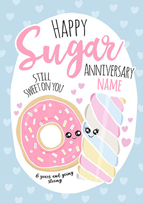 6th Anniversary Sugar personalised Card