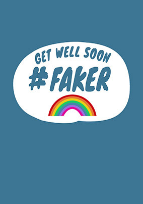 Get Well Soon Faker Personalised Card