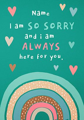 I am Always Here for You Personalised Card