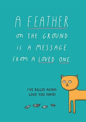 A Feather On The Ground Personalised Card
