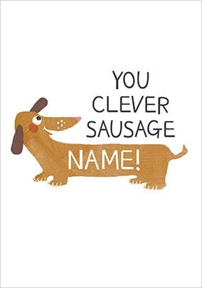 Clever Sausage Personalised Card
