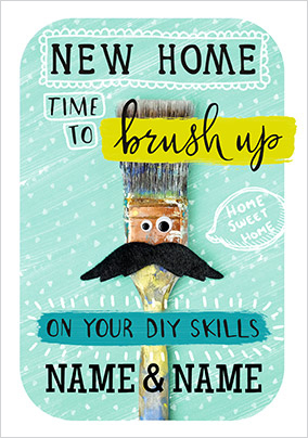 Brush up on your DIY Skills New Home Card
