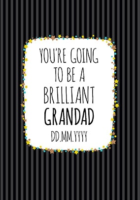 Baby Announcement You're going to be a Grandad Card