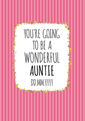 You're Going to be an Auntie Card - Pink